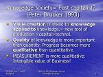 knowledge society post capitalist peter drucker 1993