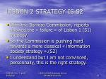 lisbon 2 strategy is s2