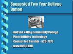 suggested two year college option