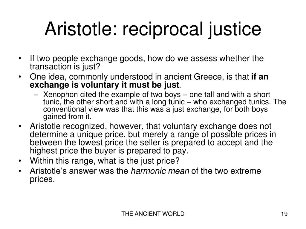 Aristotle: reciprocal justice