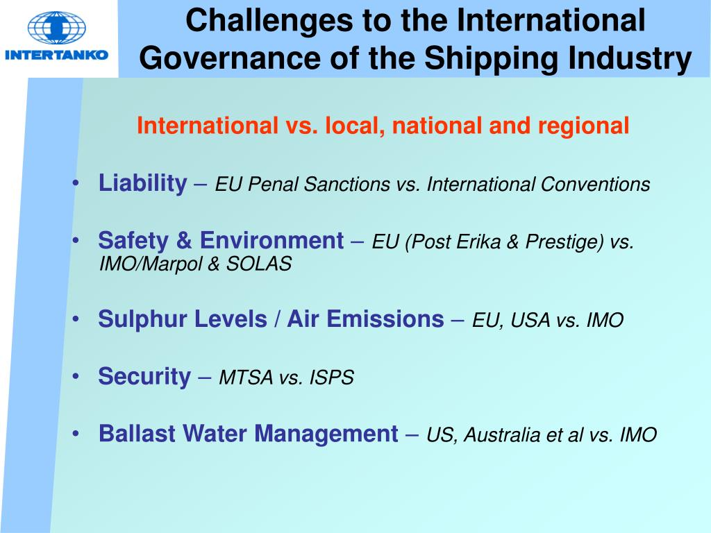 Challenges to the International Governance of the Shipping Industry