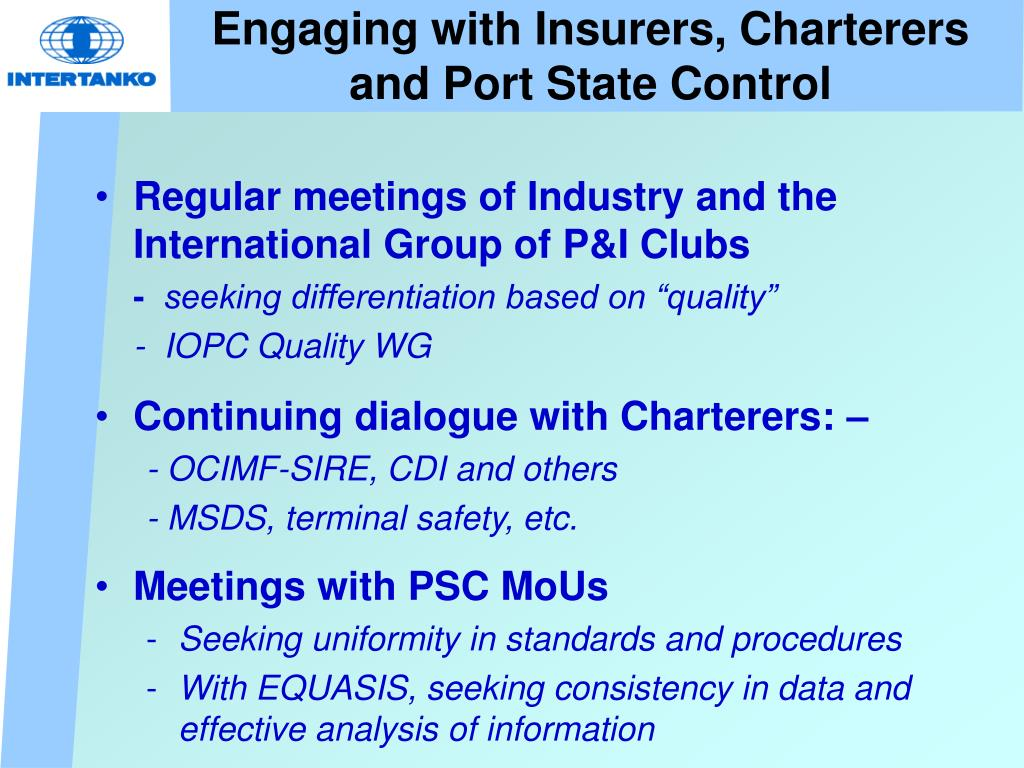 Engaging with Insurers, Charterers and Port State Control
