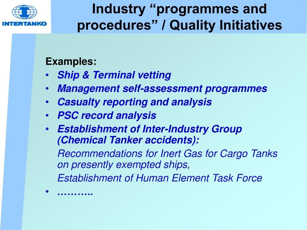 """Industry """"programmes and procedures"""" / Quality Initiatives"""