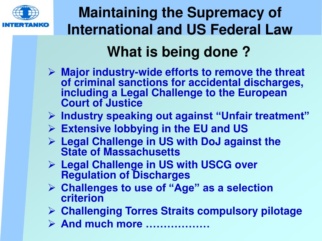 Maintaining the Supremacy of International and US Federal Law