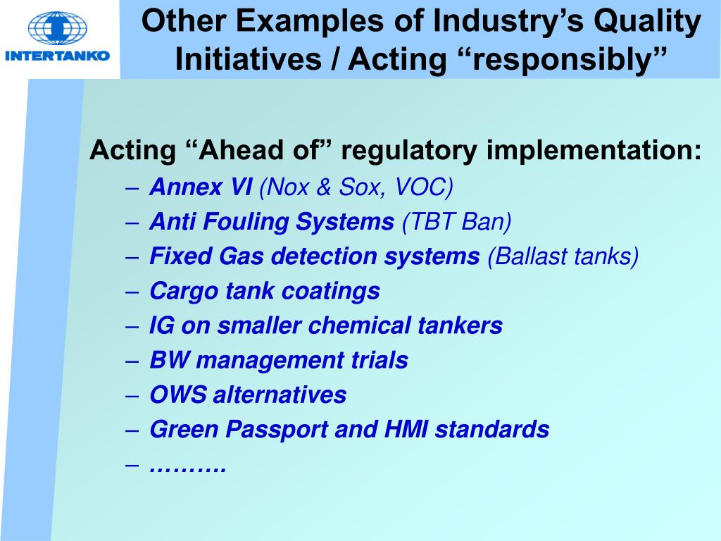 """Other Examples of Industry's Quality Initiatives / Acting """"responsibly"""""""