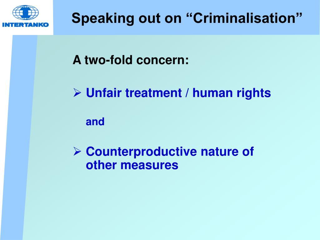 "Speaking out on ""Criminalisation"""