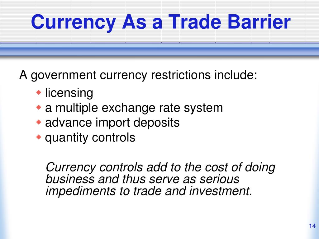 Currency As a Trade Barrier
