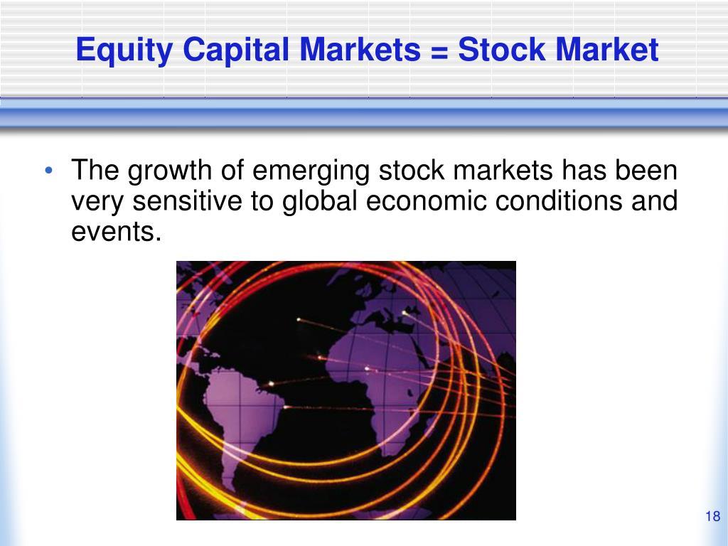 Equity Capital Markets = Stock Market