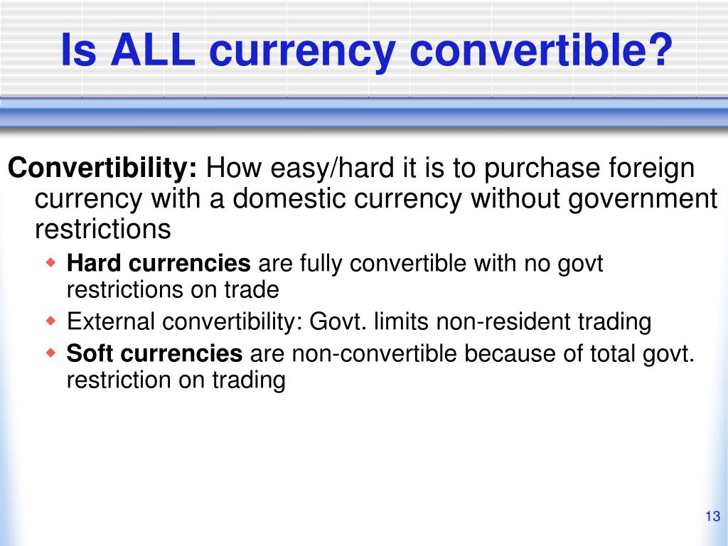 Is ALL currency convertible?