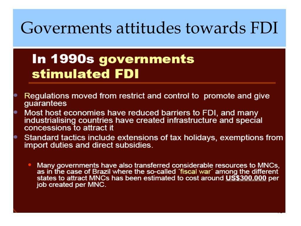 Goverments attitudes towards FDI