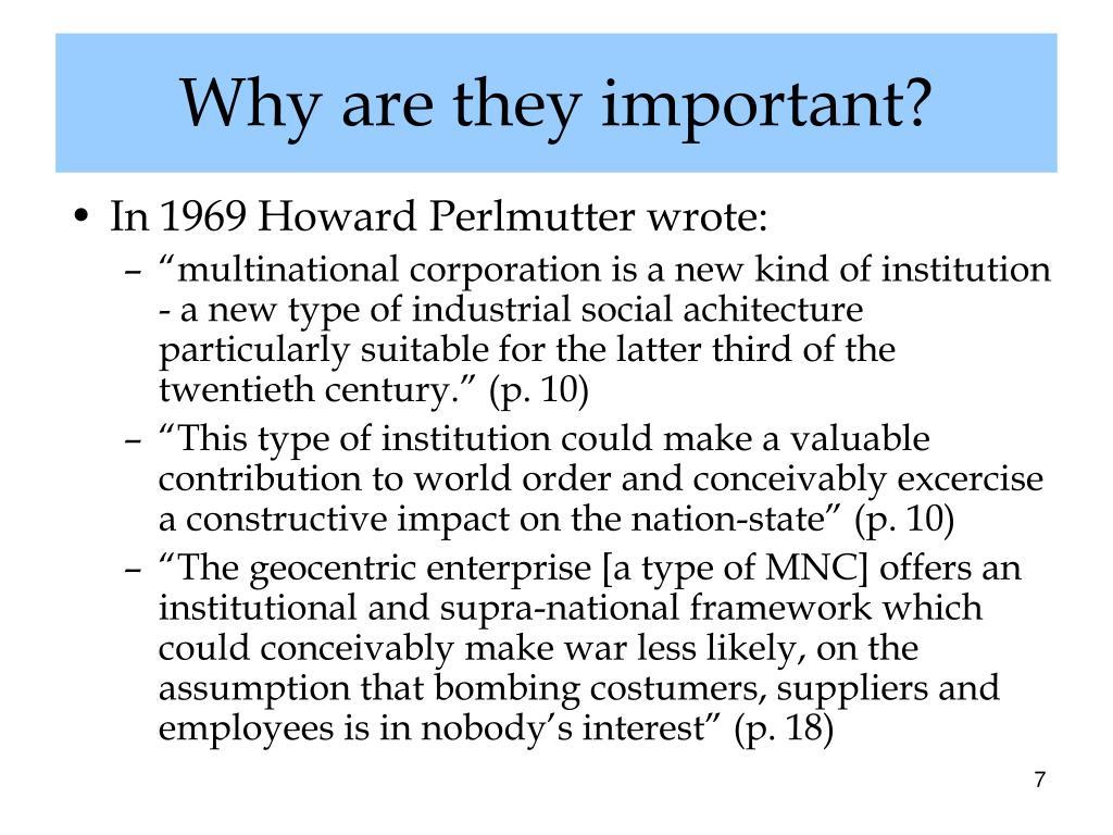 In 1969 Howard Perlmutter wrote: