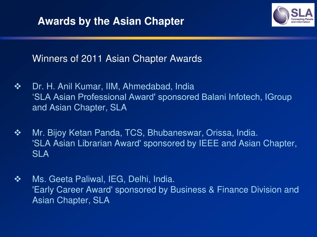 Awards by the Asian Chapter