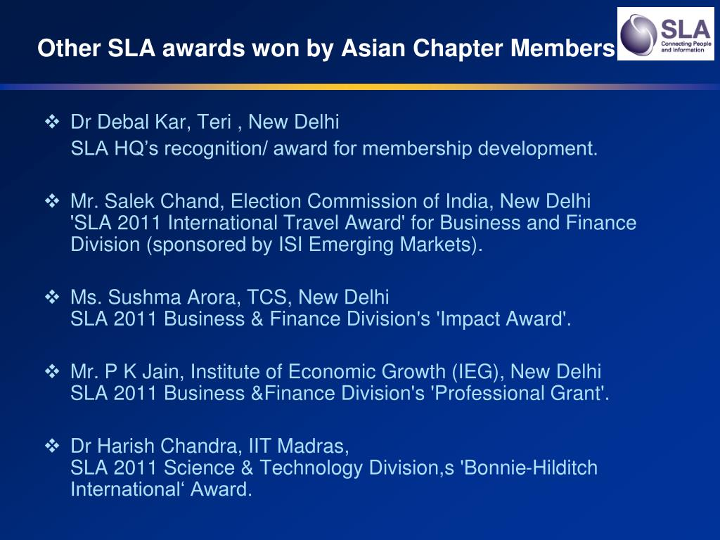 Other SLA awards won by Asian Chapter Members