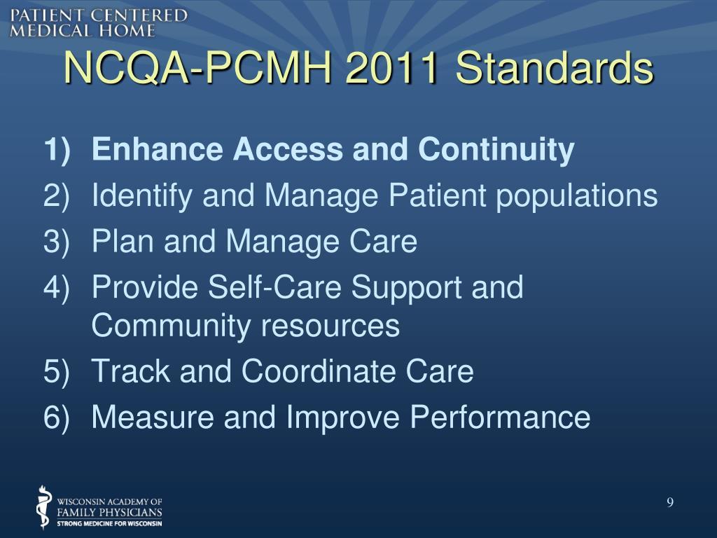 NCQA-PCMH 2011 Standards
