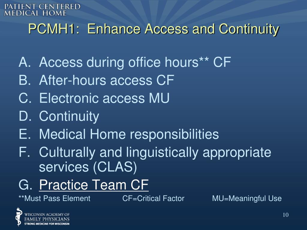 PCMH1:  Enhance Access and Continuity