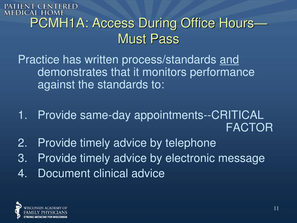 PCMH1A: Access During Office Hours—