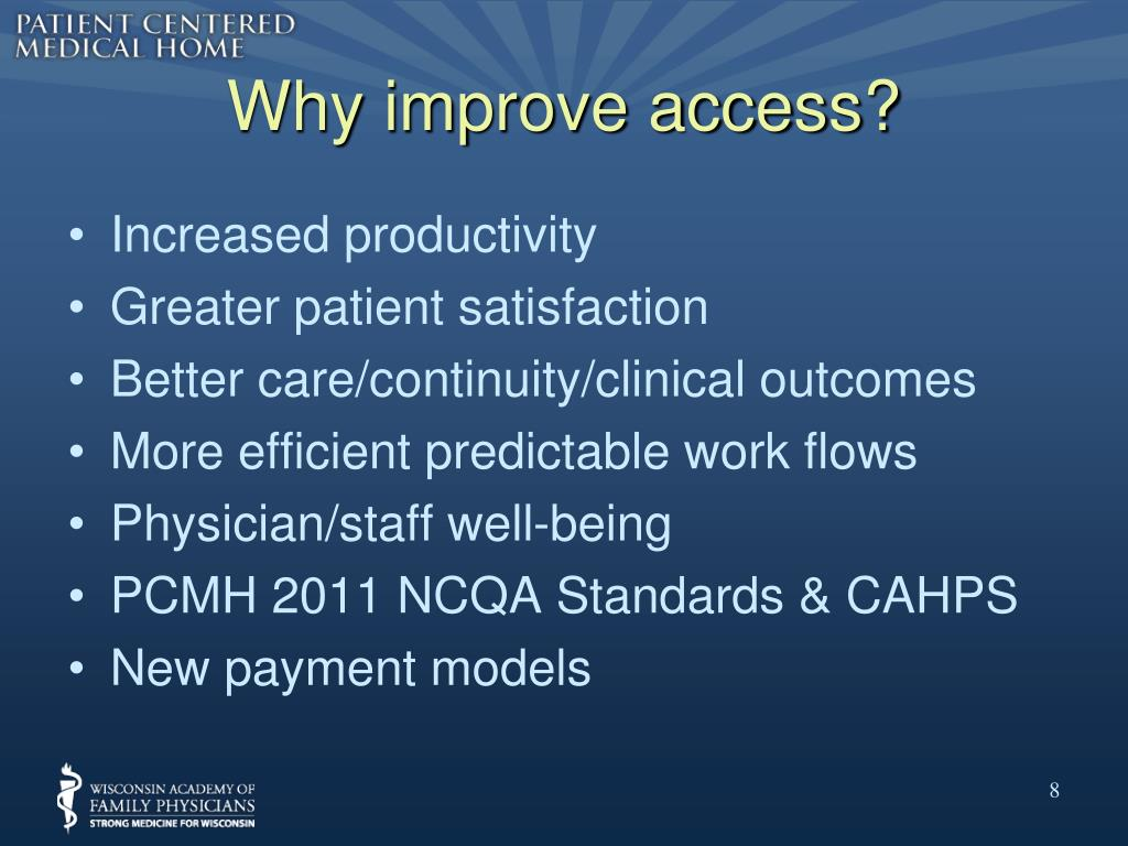 Why improve access?
