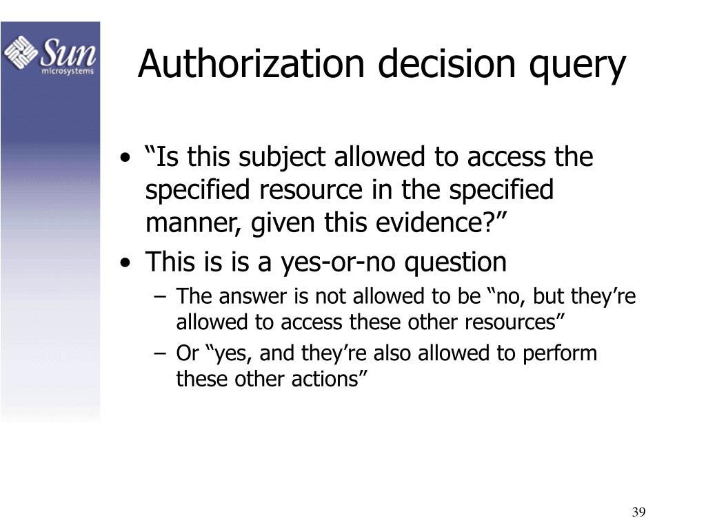 Authorization decision query