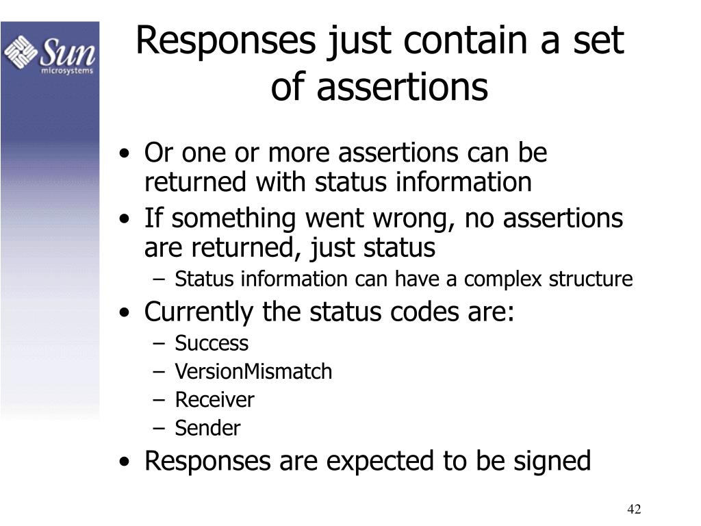 Responses just contain a set of assertions