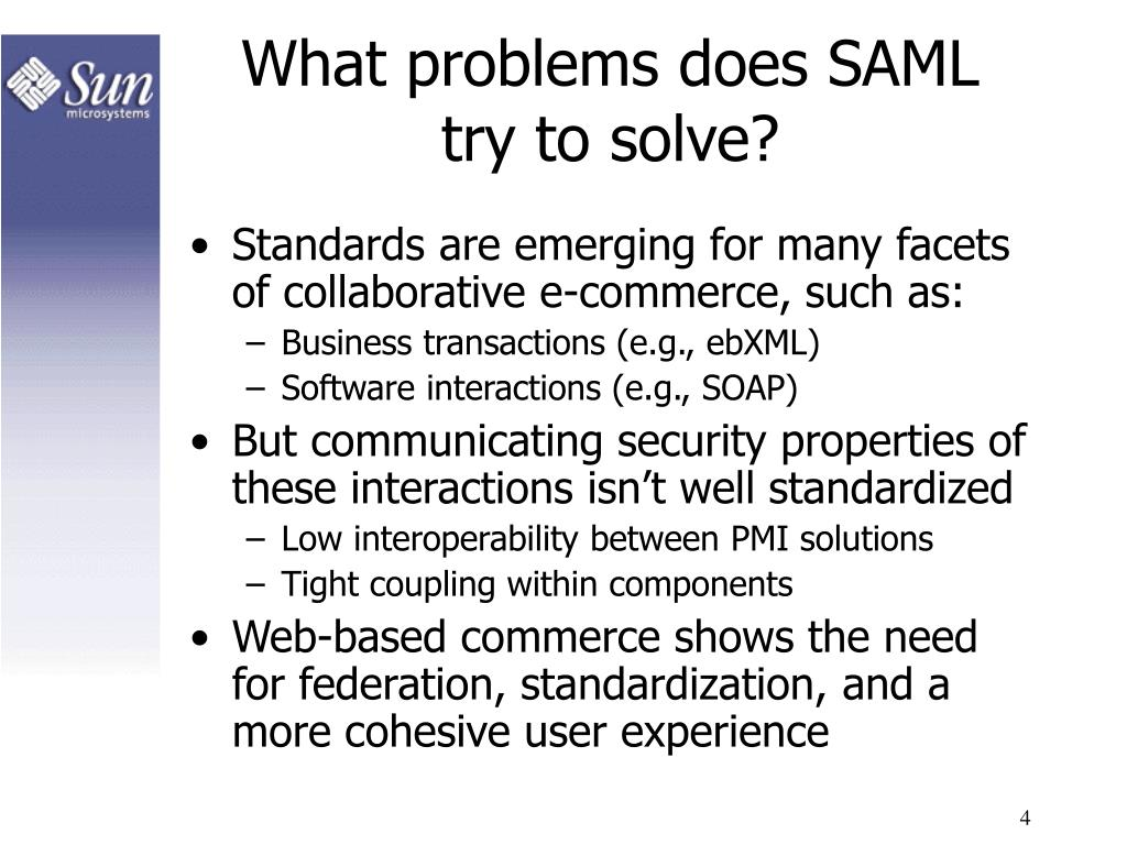 What problems does SAML