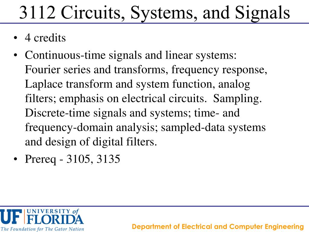3112 Circuits, Systems, and Signals