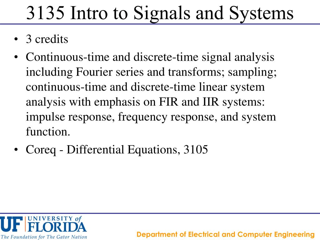 3135 Intro to Signals and Systems