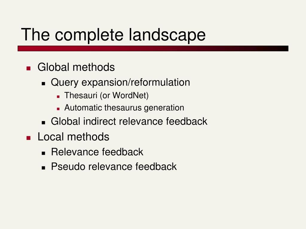 The complete landscape