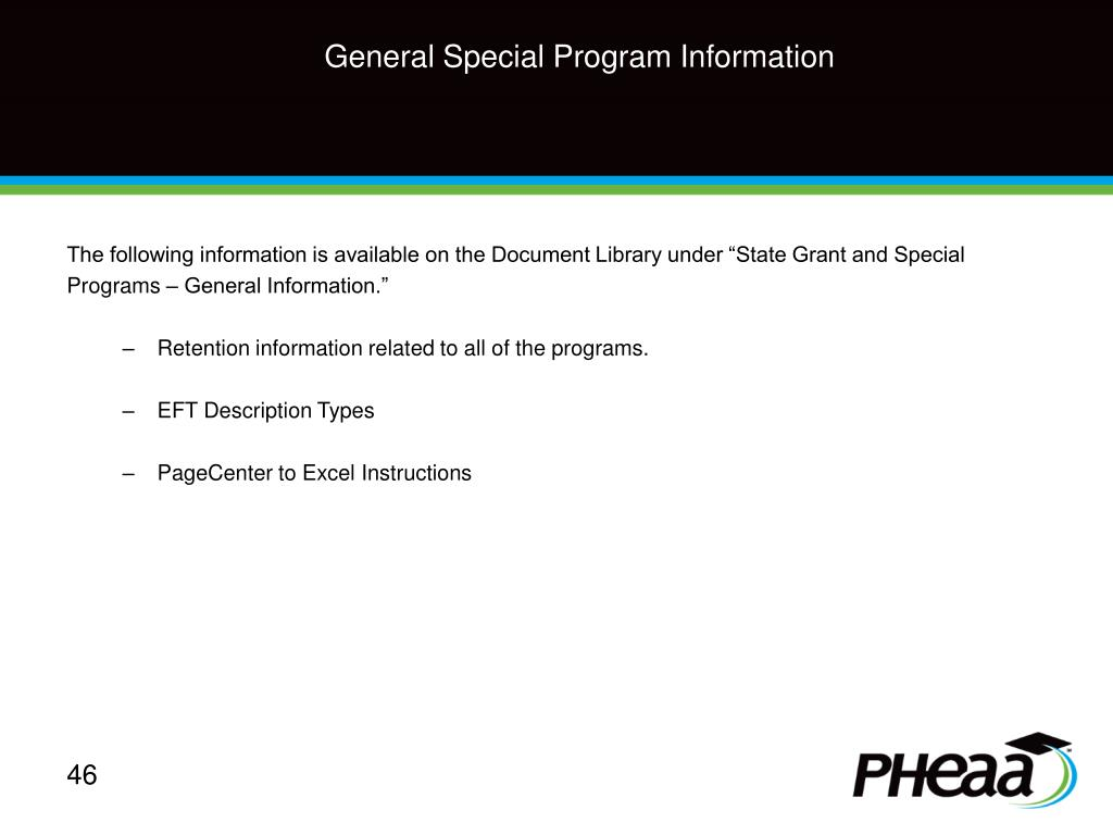 "The following information is available on the Document Library under ""State Grant and Special"