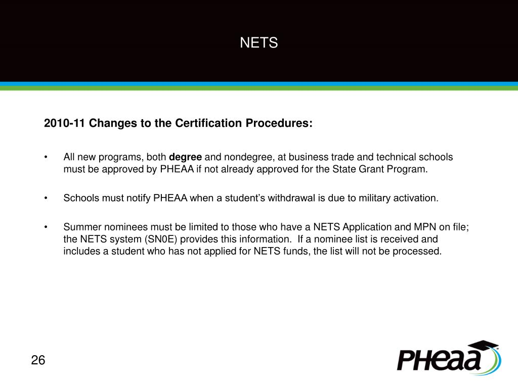 2010-11 Changes to the Certification Procedures: