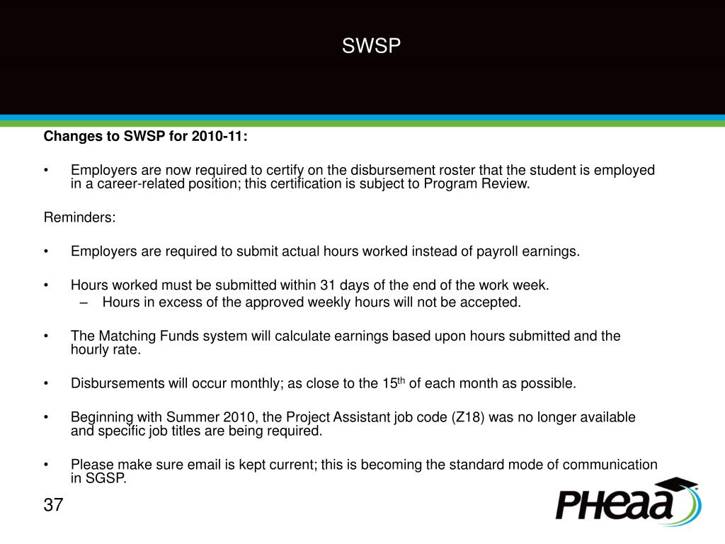 Changes to SWSP for 2010-11: