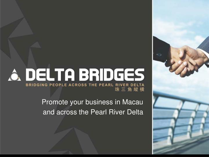 Promote your business in Macau