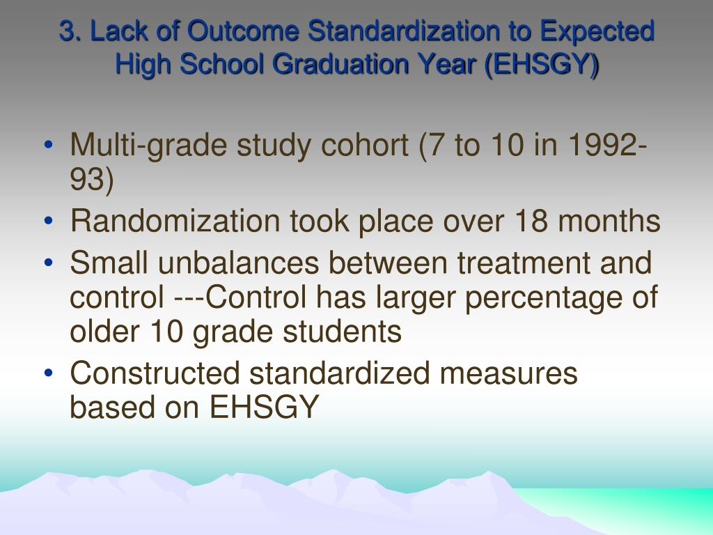 3. Lack of Outcome Standardization to Expected High School Graduation Year (EHSGY)