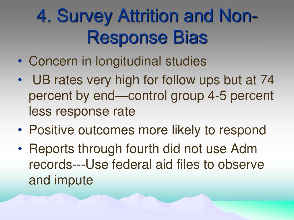 4. Survey Attrition and Non-Response Bias