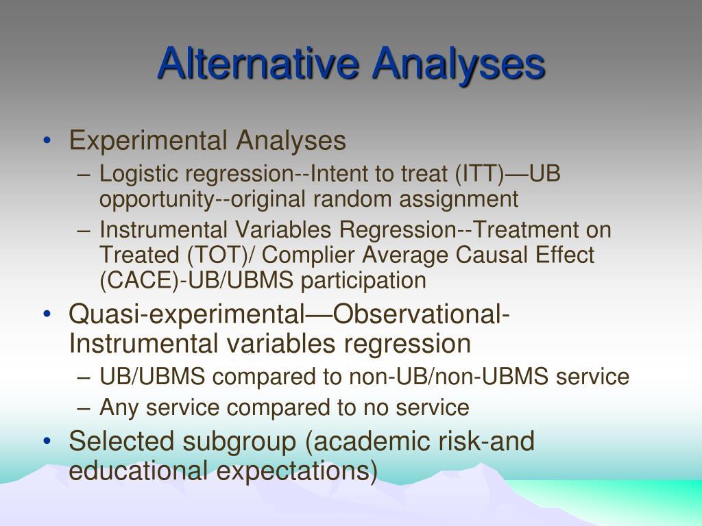 Alternative Analyses