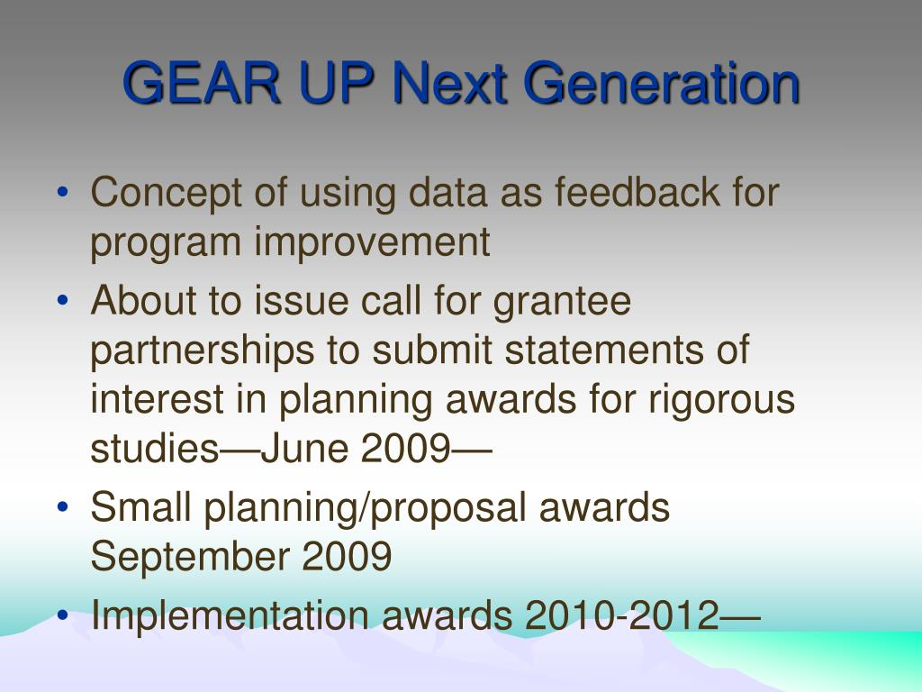 GEAR UP Next Generation