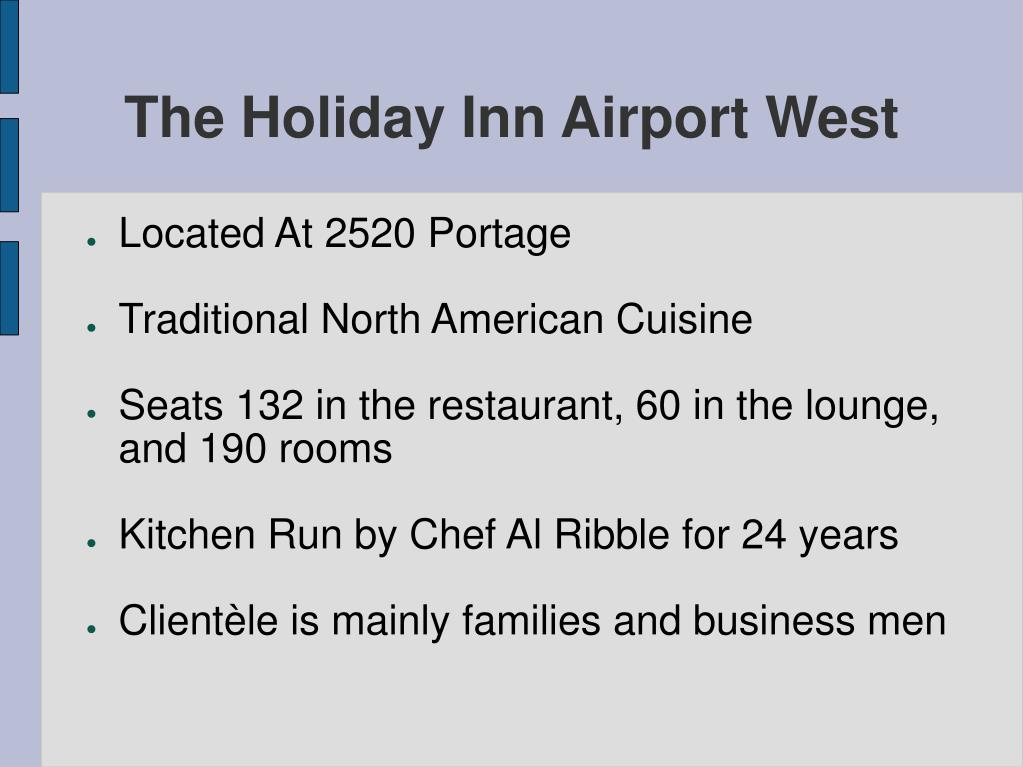 The Holiday Inn Airport West