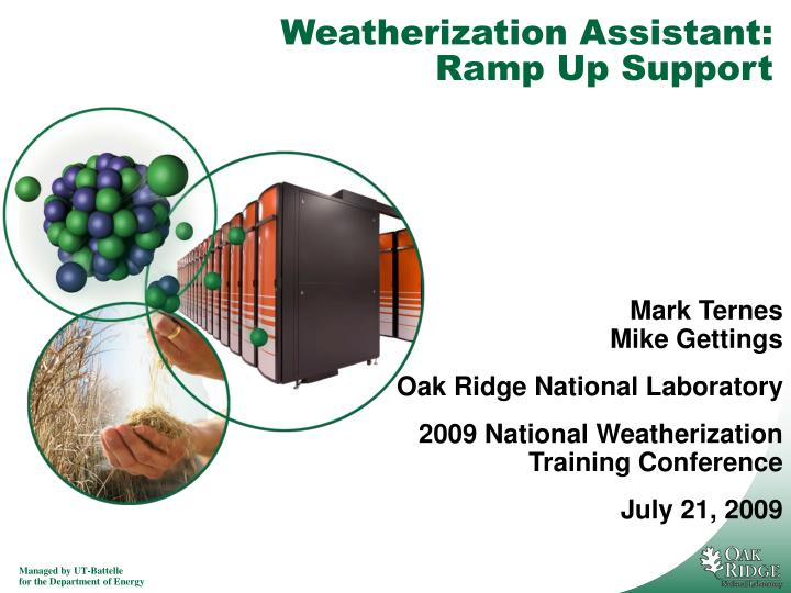 Weatherization assistant ramp up support