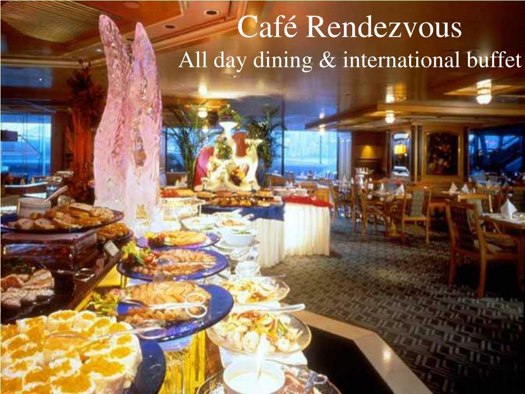 Café Rendezvous