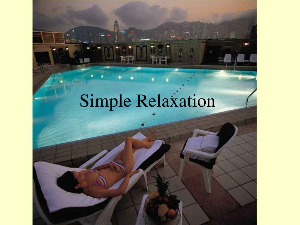 Simple Relaxation