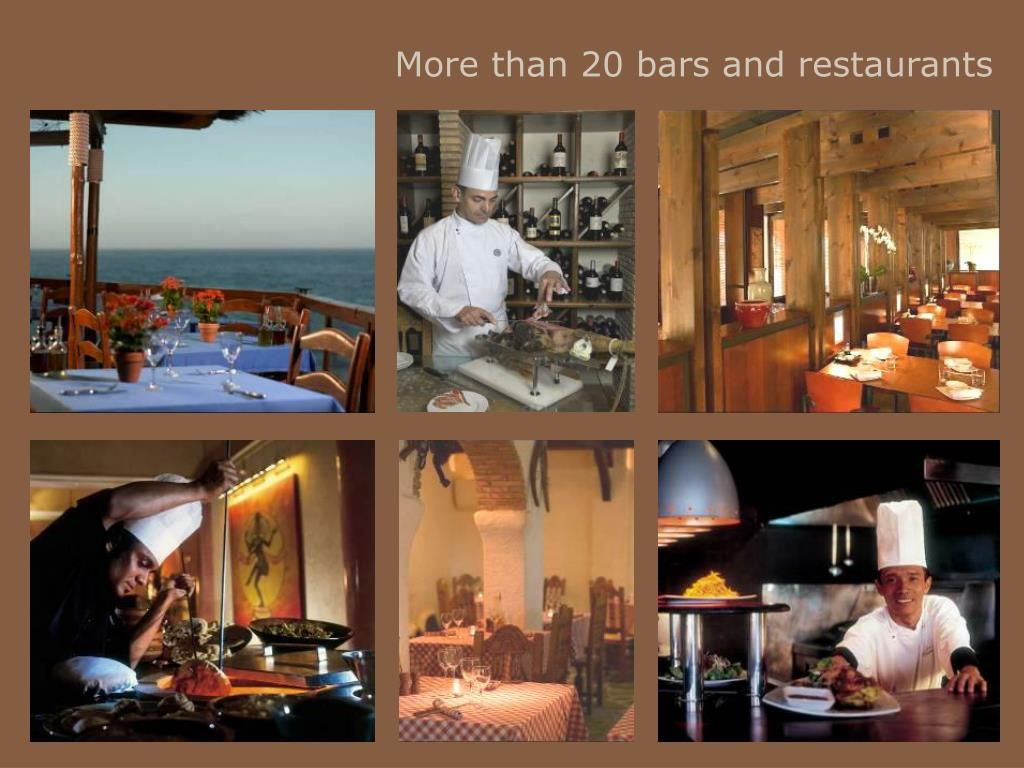 More than 20 bars and restaurants
