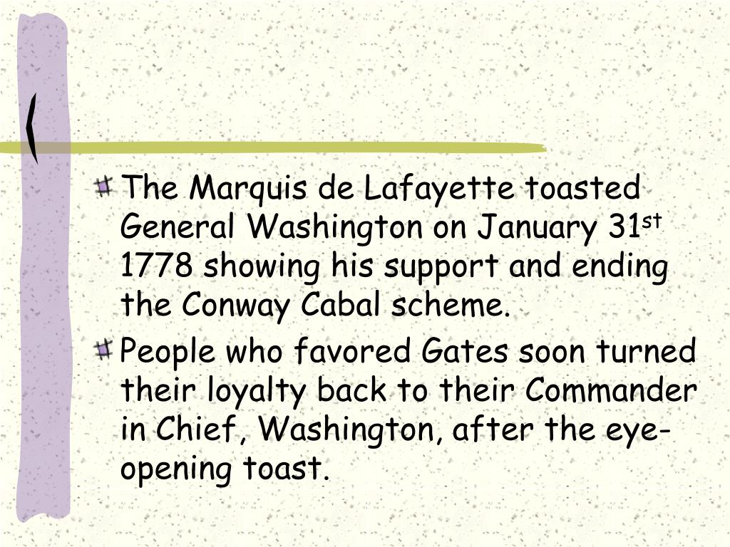 The Marquis de Lafayette toasted General Washington on January 31