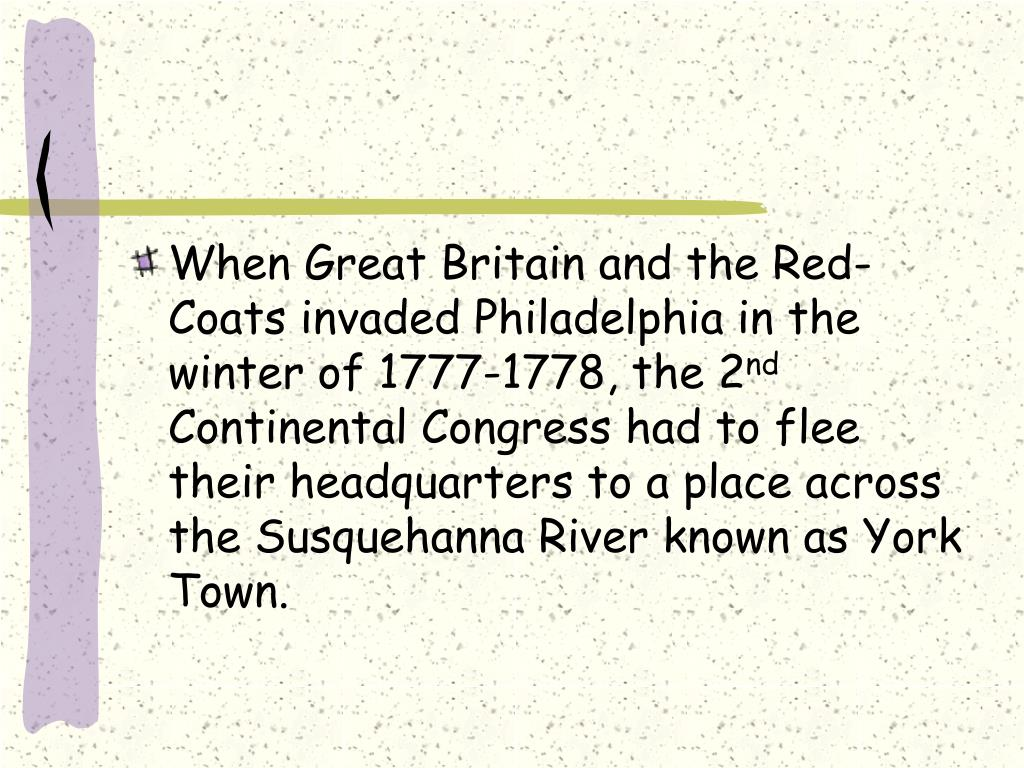 When Great Britain and the Red-Coats invaded Philadelphia in the winter of 1777-1778, the 2
