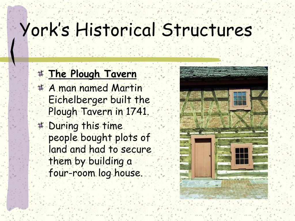 York's Historical Structures