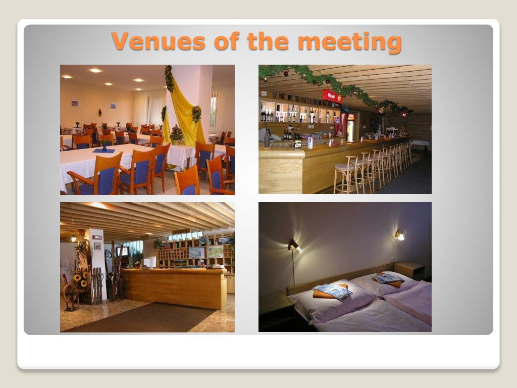 Venues of the meeting