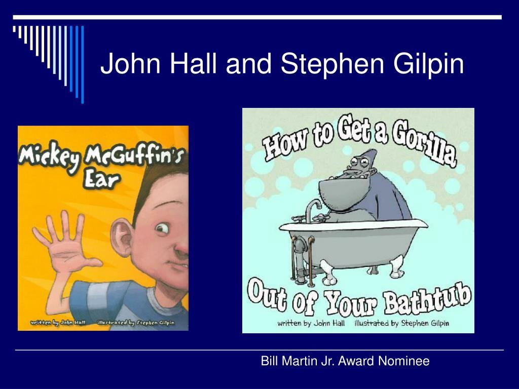 John Hall and Stephen Gilpin