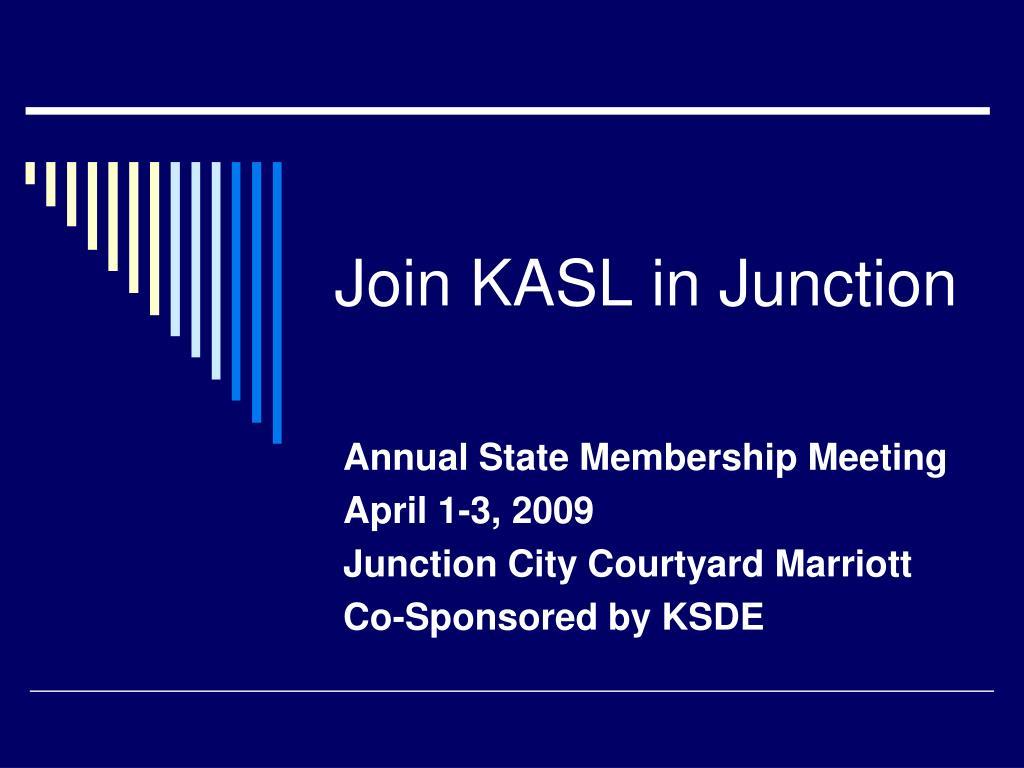 Join KASL in Junction