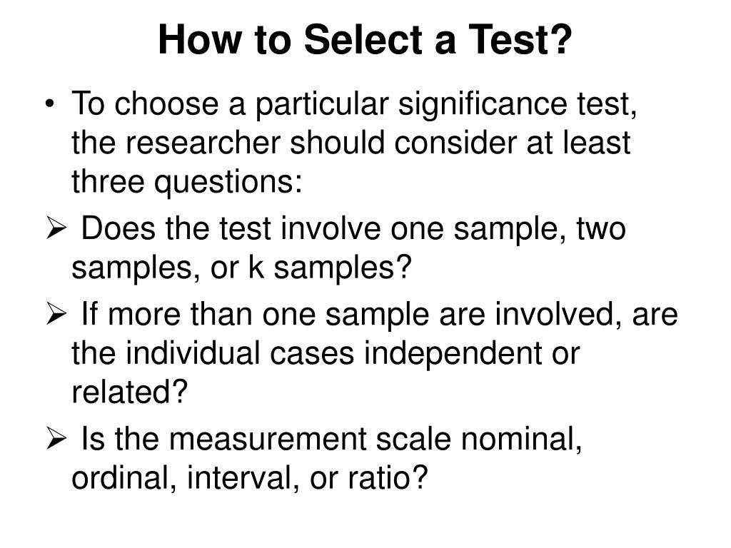 How to Select a Test?