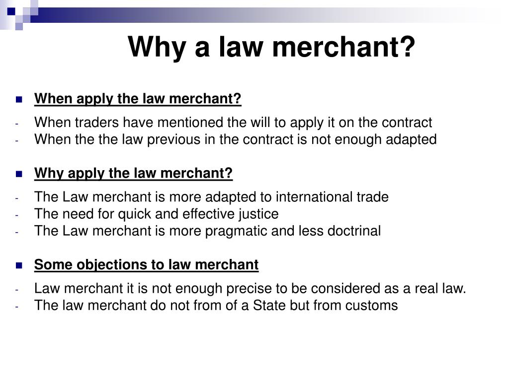 Why a law merchant?