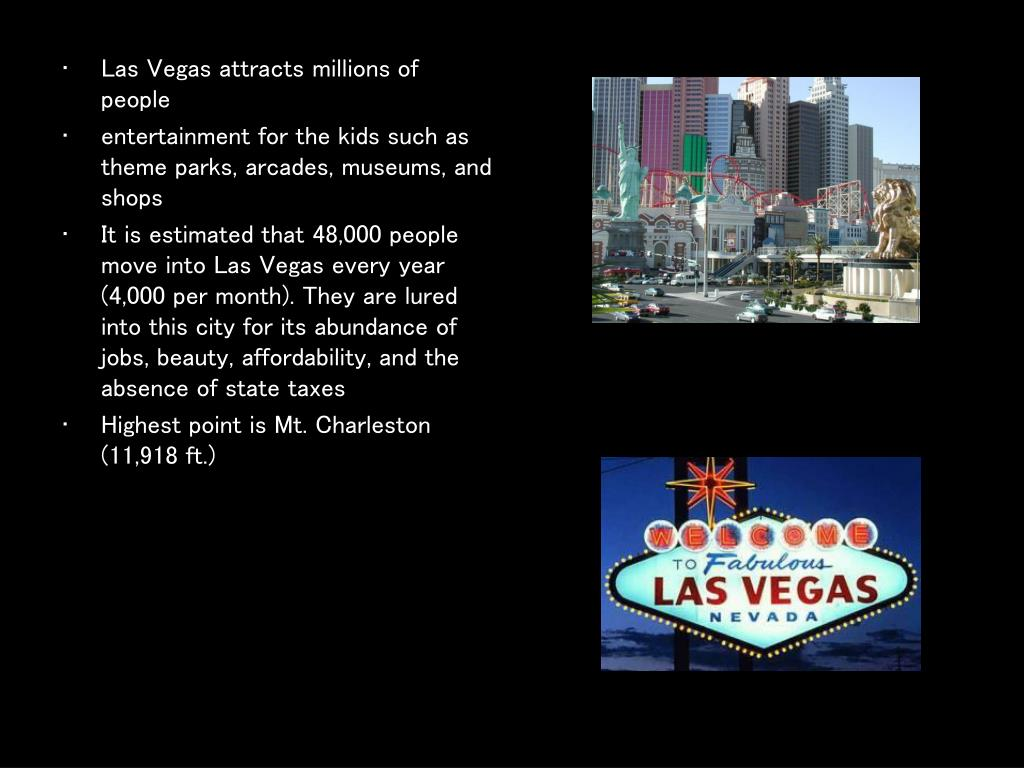 Las Vegas attracts millions of people