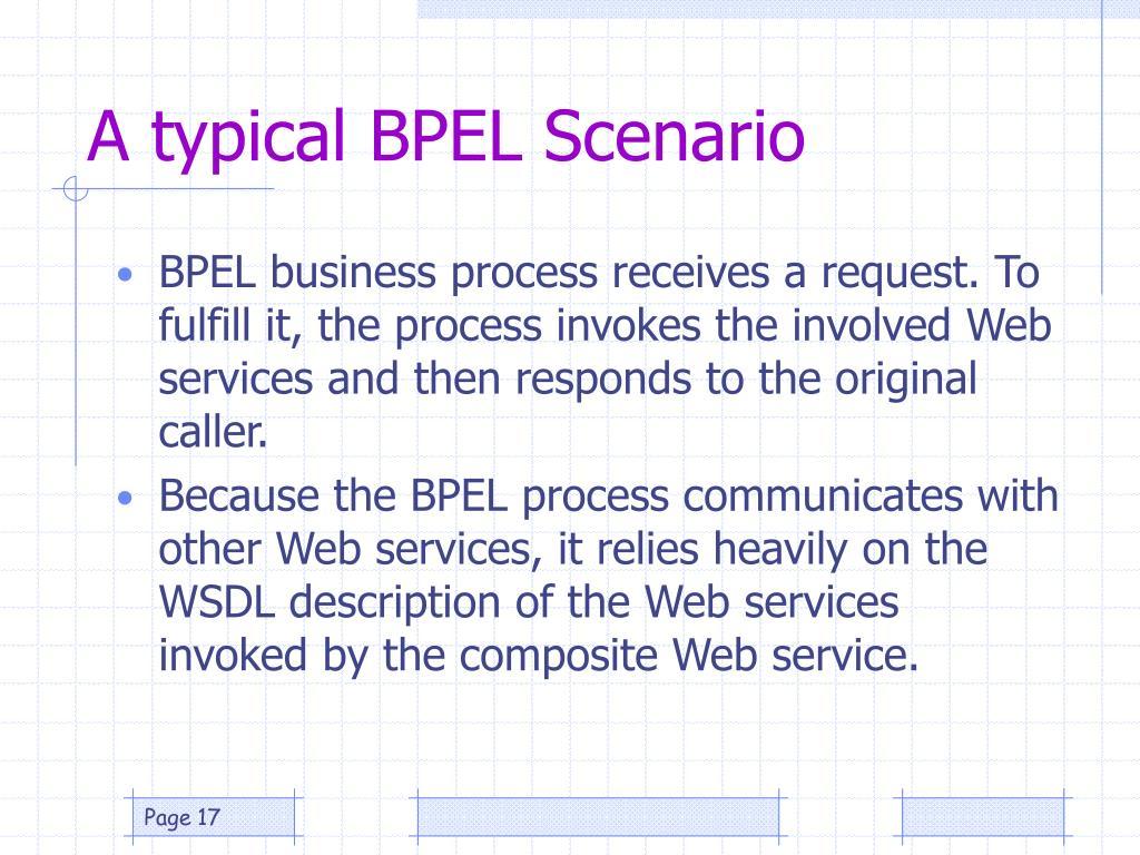 A typical BPEL Scenario